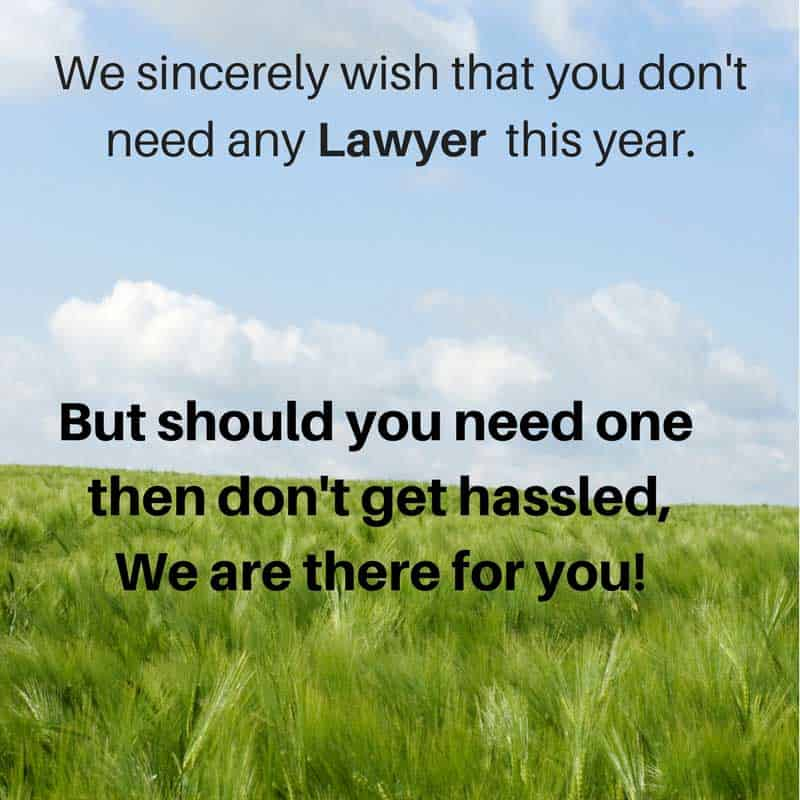 We sincerely wish that you don't need any lawyer this year